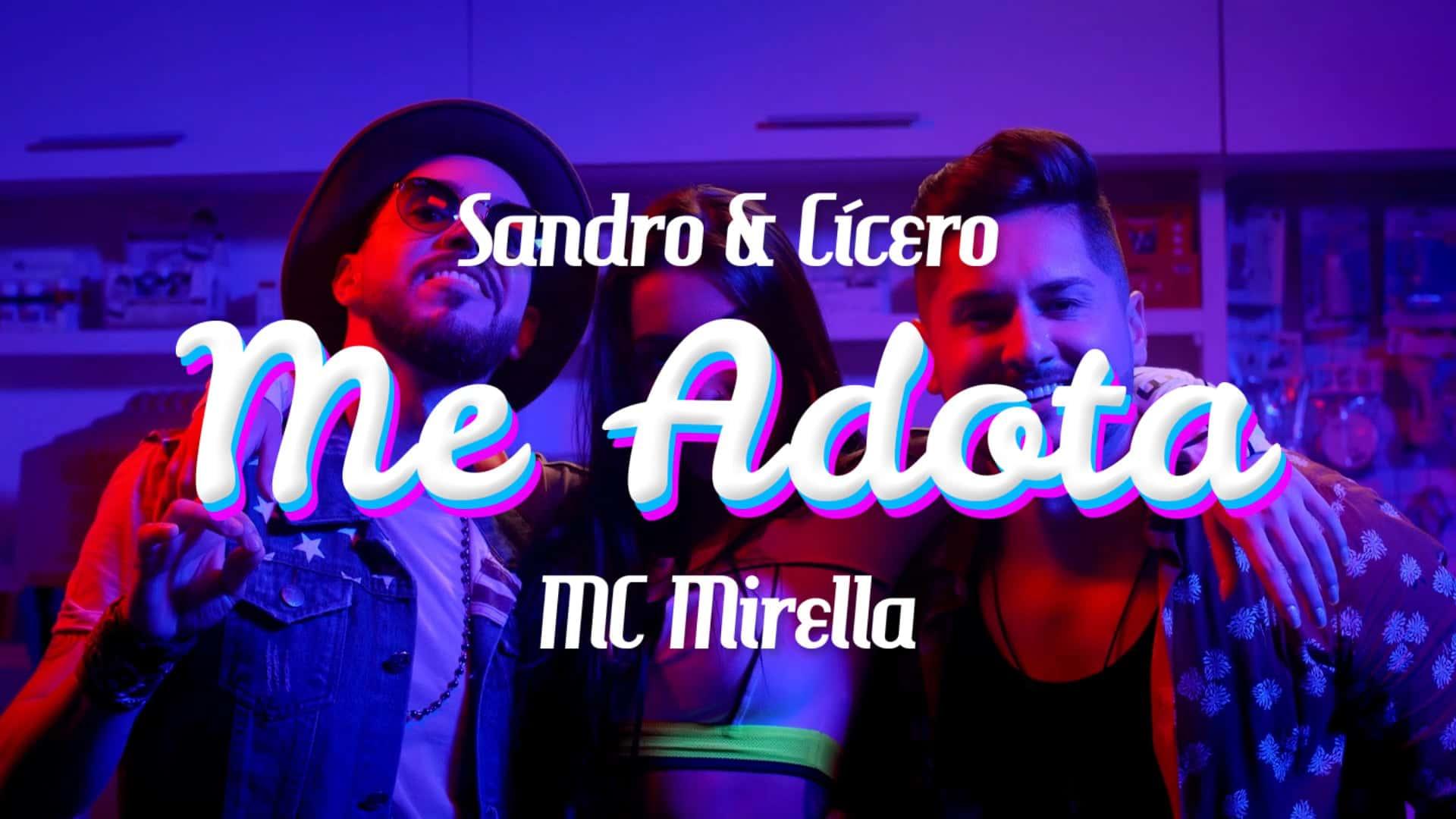 Sandro & Cícero / Me Adota