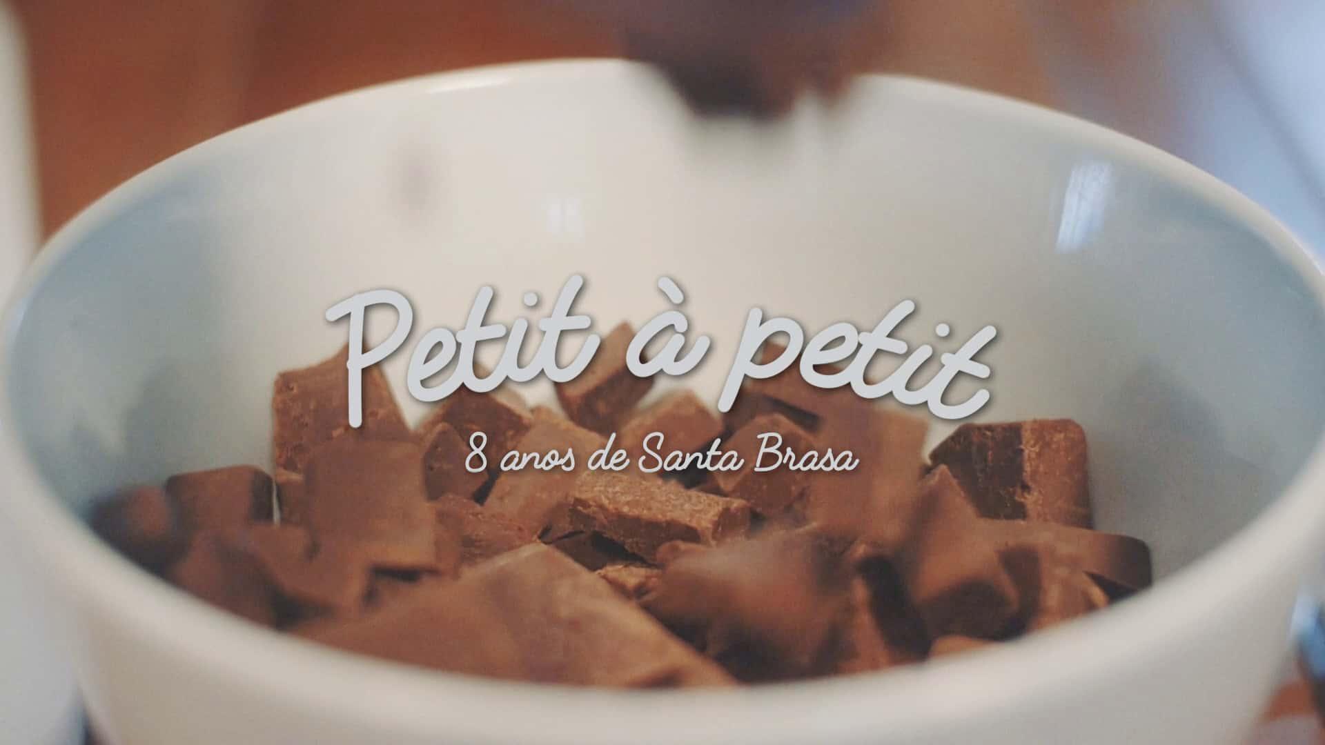 Santa Brasa / Petit Gateau